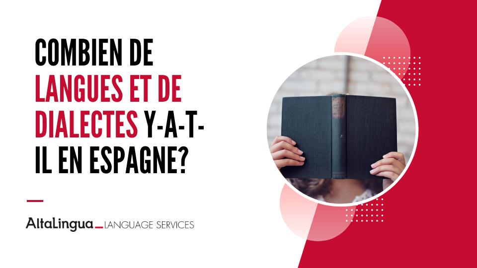 Combien de langues et de dialectes y-a-t-il en Espagne?