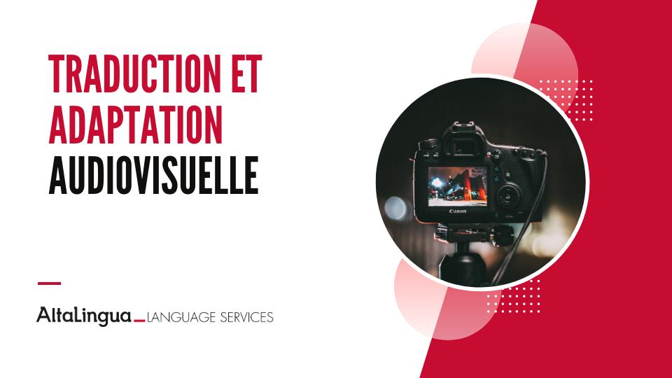 Traduction et adaptation audiovisuelle